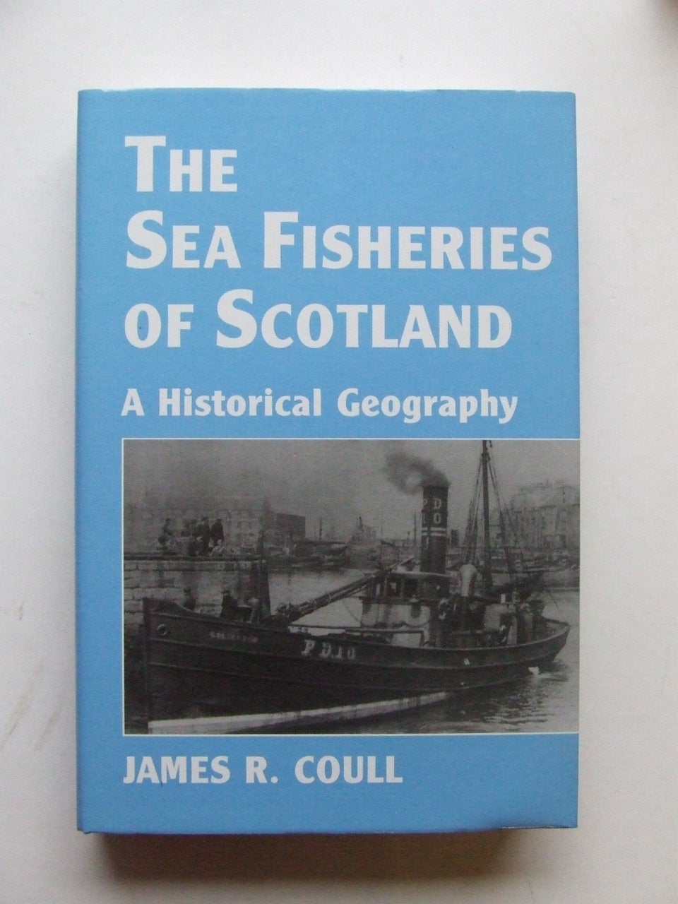 The Sea Fisheries of Scotland, a historical geography