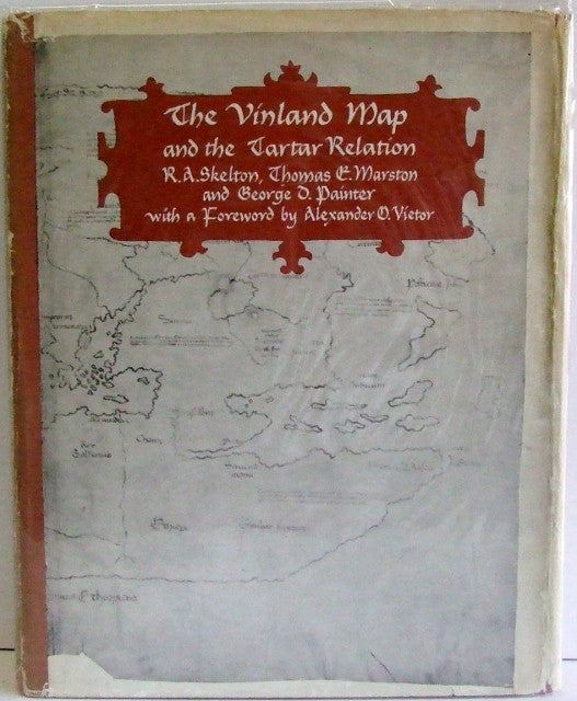 The Vinland Map and the Tartar Relation  -  Skelton, Marston & Painter