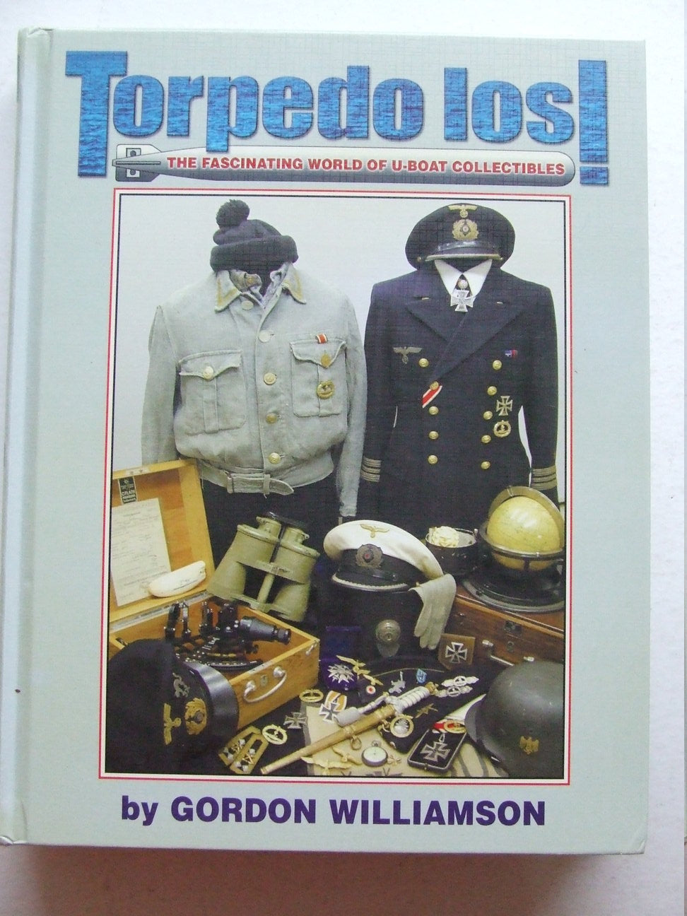 Torpedo Los!, the fascinating world of u-boat collectibles