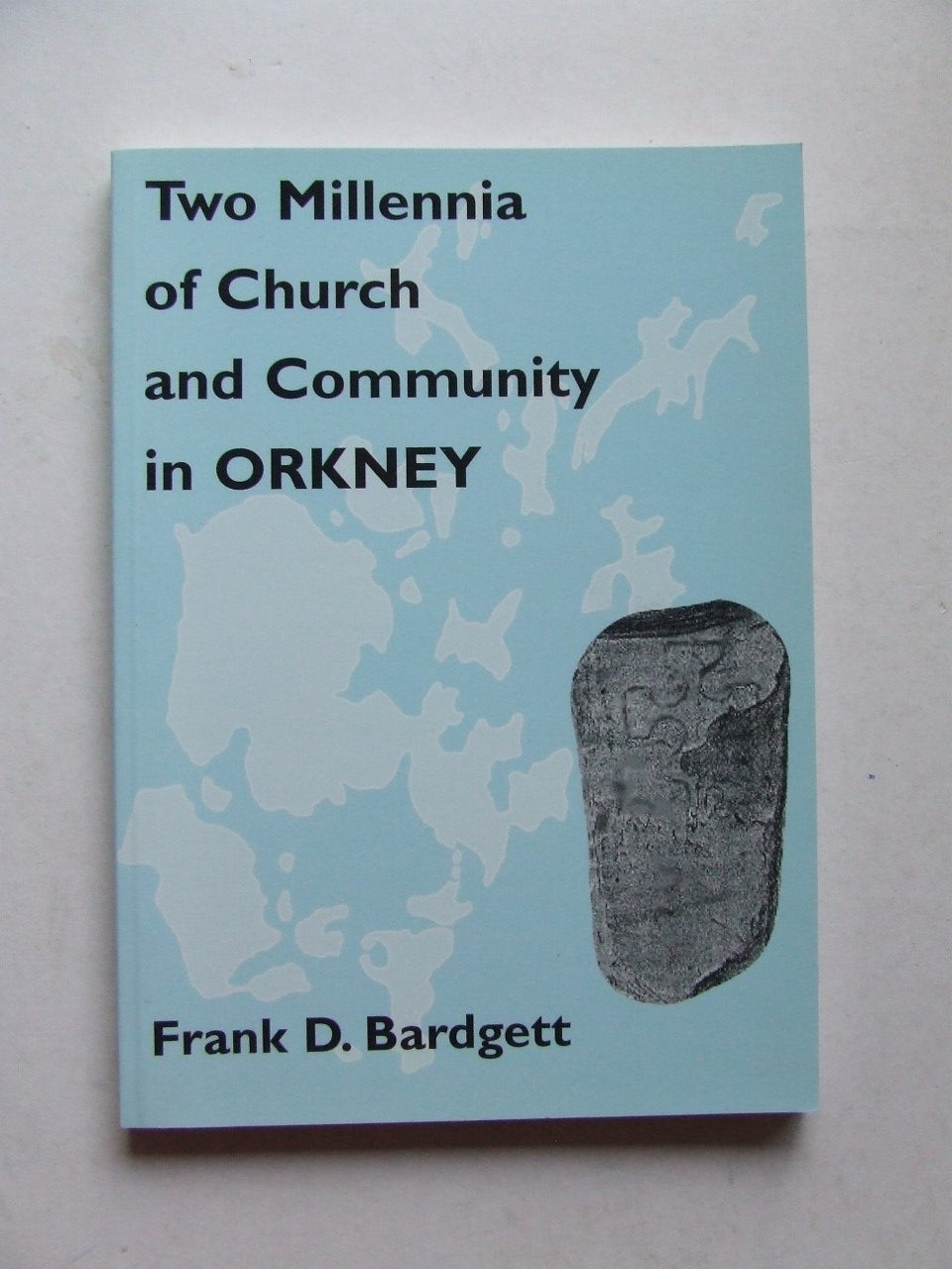 Two Millennia of Church and Community in Orkney