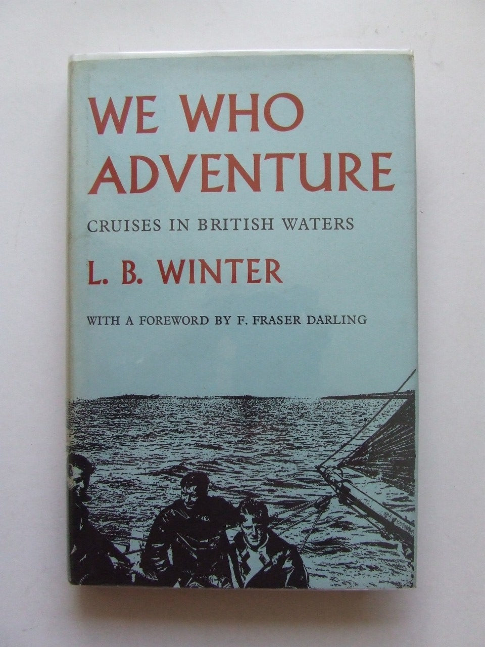 We Who Adventure, cruises in British Waters