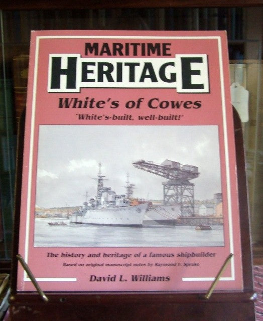 White's of Cowes (Maritime Heritage series)