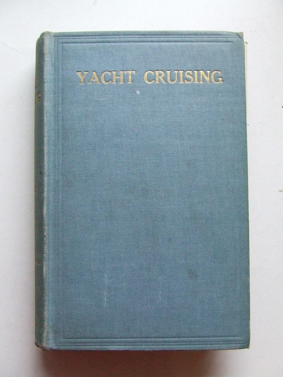 Yacht Cruising.  2nd edition.  William Bergius's copy