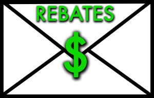 Mail in Rebates!