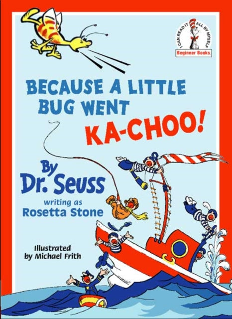 Because A Little Bug Went Ka-Choo!-9780001713208