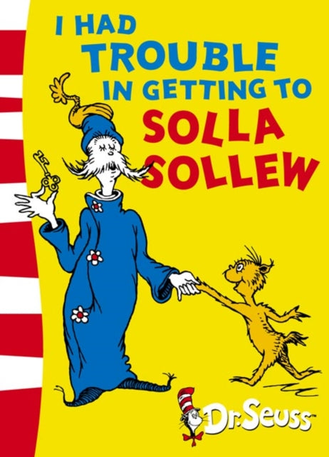 I Had Trouble in Getting to Solla Sollew : Yellow Back Book-9780007175154