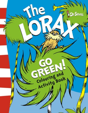 The Lorax Go Green Colouring and Activity Book-9780007341191