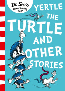 Yertle the Turtle and Other Stories-9780008240035