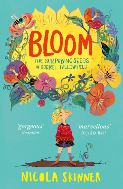 Bloom : The Surprising Seeds of Sorrel Fallowfield-9780008297404