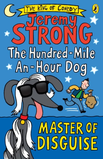 The Hundred-Mile-an-Hour Dog: Master of Disguise-9780141361437