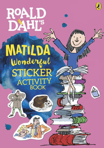 Roald Dahl's Matilda Wonderful Sticker Activity Book-9780141376714
