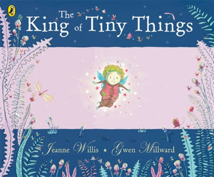 The King of Tiny Things-9780141502380