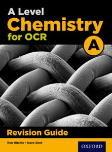 A Level Chemistry for OCR A Revision Guide-9780198351993