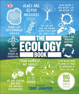 The Ecology Book : Big Ideas Simply Explained-9780241350386
