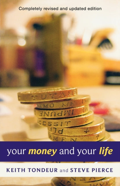 Your Money and Your Life : Learning How to Handle Money God's Way-9780281062386