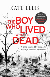 The Boy Who Lived with the Dead-9780349418353