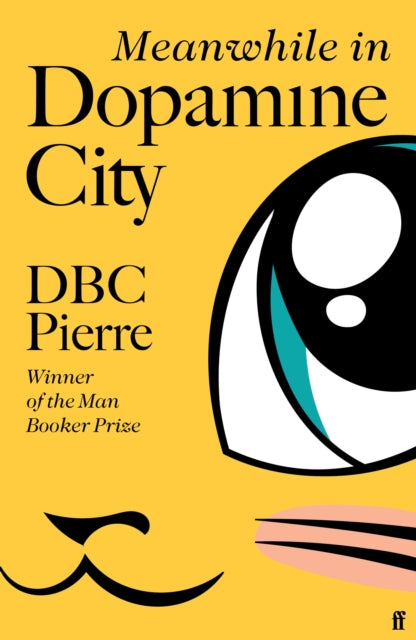 Meanwhile in Dopamine City-9780571228942