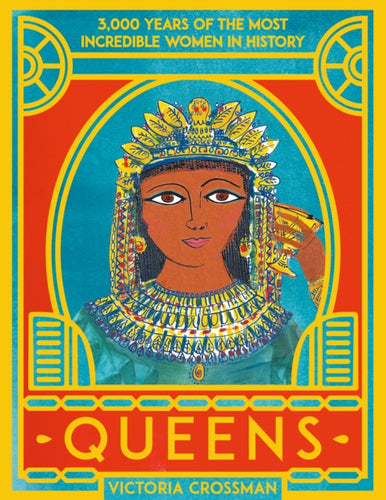 Queens: 3,000 Years of the Most Powerful Women in History-9780702301902