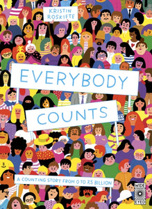 Everybody Counts : A counting story from 0 to 7.5 billion-9780711245235