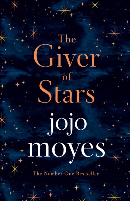 The Giver of Stars : Fall in love with the enchanting Sunday Times bestseller from the author of Me Before You-9780718183202