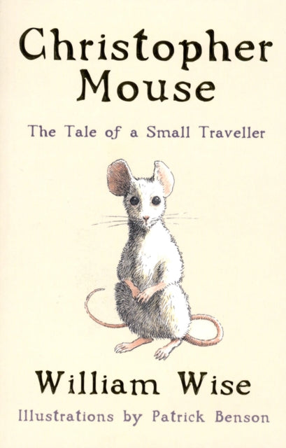 Christopher Mouse : The Tale of a Small Traveller-9780747571452