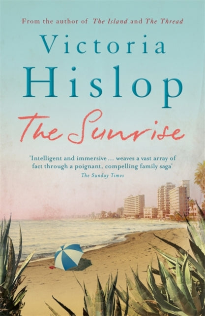 The Sunrise : The Number One Sunday Times bestseller 'Fascinating and moving'-9780755377800