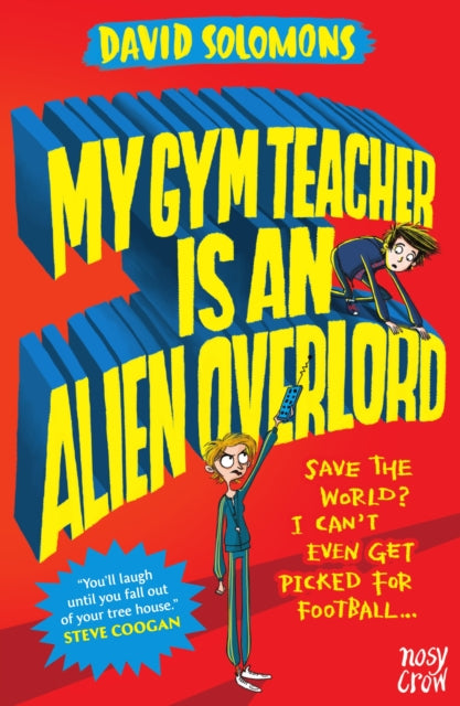 My Gym Teacher Is an Alien Overlord-9780857637338