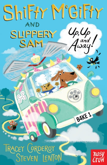 Shifty McGifty and Slippery Sam: Up, Up and Away! : Two-colour fiction for 5+ readers-9780857638489
