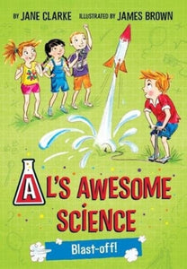 Al's Awesome Science: Blast-Off!-9780993553752