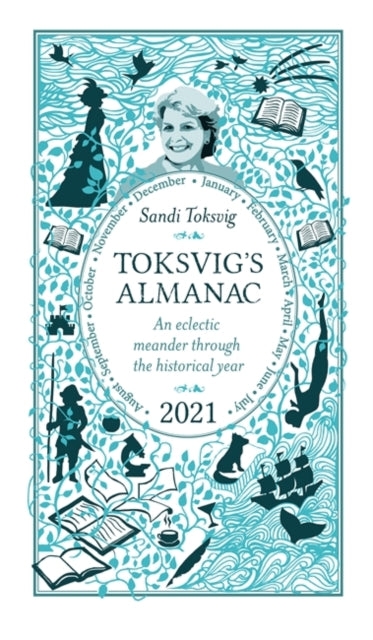 Toksvig's Almanac 2021 : An Eclectic Meander Through the Historical Year by Sandi Toksvig-9781398701632