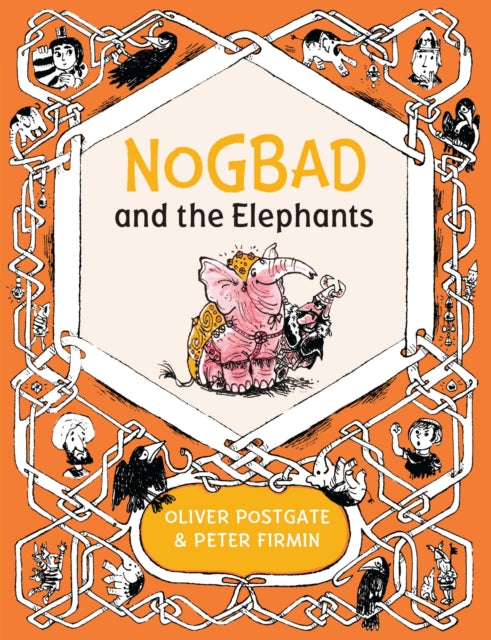 Nogbad and the Elephants : 6-9781405281423