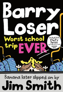 Barry Loser: worst school trip ever!-9781405283991