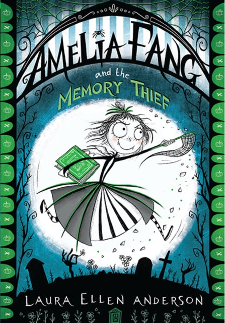 Amelia Fang and the Memory Thief-9781405287074