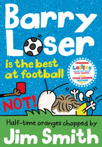 Barry Loser is the best at football NOT!-9781405287142