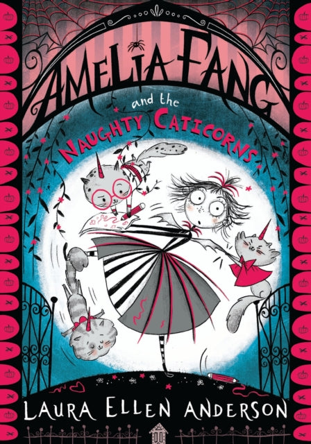 Amelia Fang and the Naughty Caticorns-9781405297035