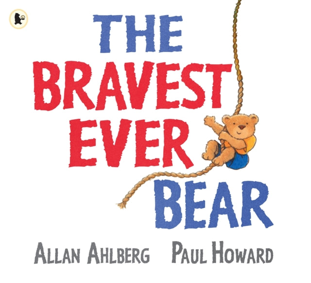 The Bravest Ever Bear-9781406328073