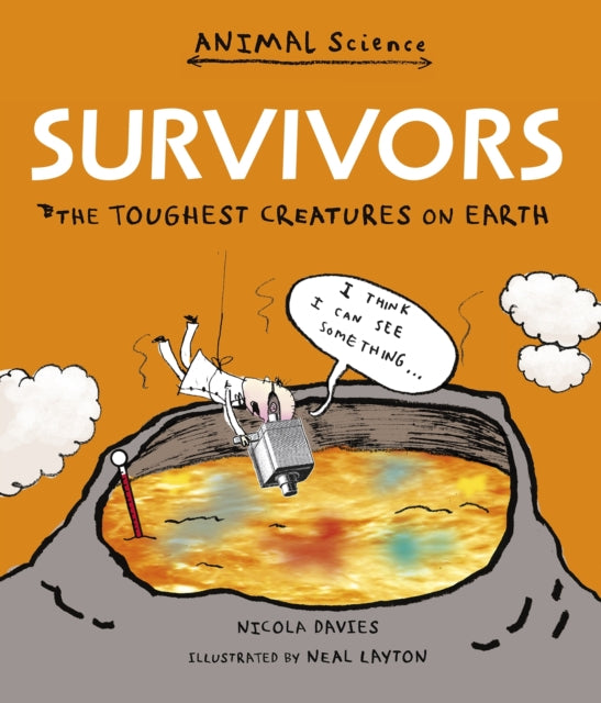 Survivors: The Toughest Creatures on Earth-9781406356656
