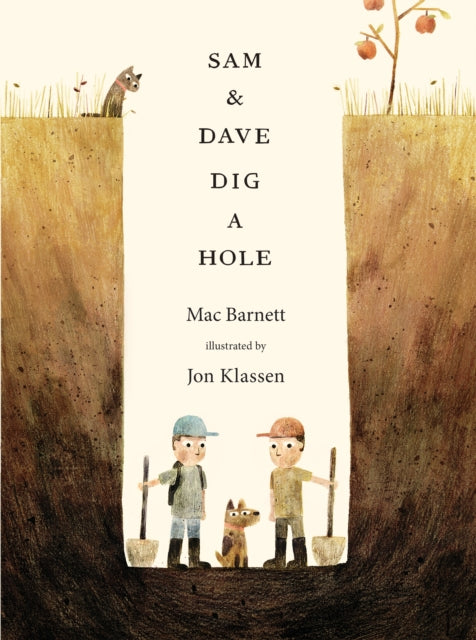 Sam and Dave Dig a Hole-9781406360981