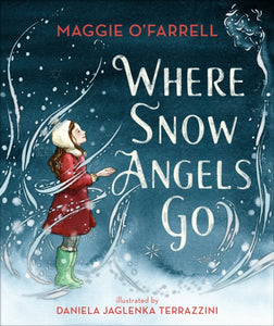 Where Snow Angels Go-9781406391992