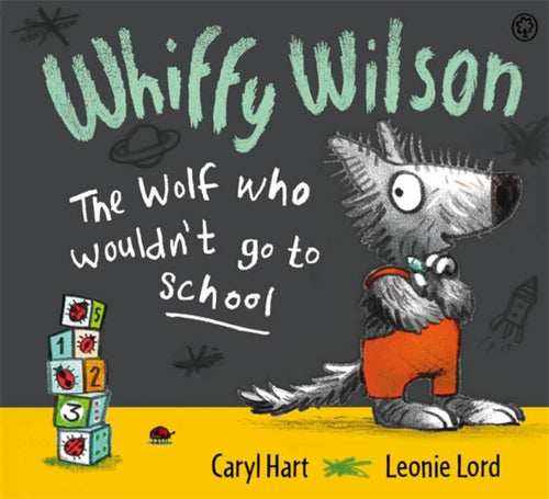 Whiffy Wilson: The Wolf who wouldn't go to school-9781408325865