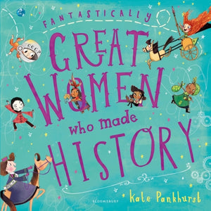 Fantastically Great Women Who Made History-9781408878903