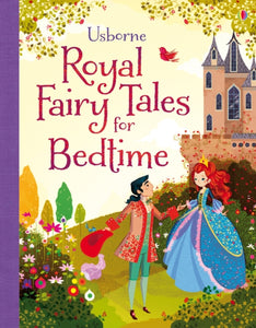 Royal Fairy Tales for Bedtime-9781409550433