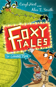 Foxy Tales: The Cunning Plan : Book 1-9781444909319
