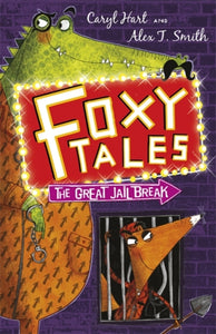 Foxy Tales: The Great Jail Break : Book 3-9781444909333