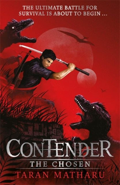 Contender: The Chosen : Book 1-9781444938937