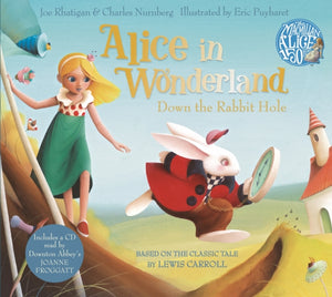 Alice in Wonderland: Down the Rabbit Hole Book and CD Pack-9781447286233