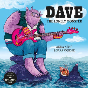 Dave the Lonely Monster-9781471143687