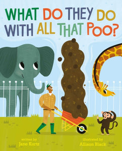 What Do They Do With All That Poo?-9781471182549