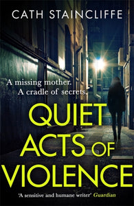 Quiet Acts of Violence-9781472132116