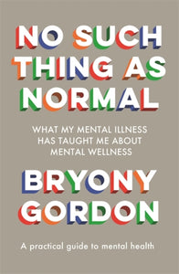 No Such Thing as Normal : From the author of Glorious Rock Bottom-9781472279354